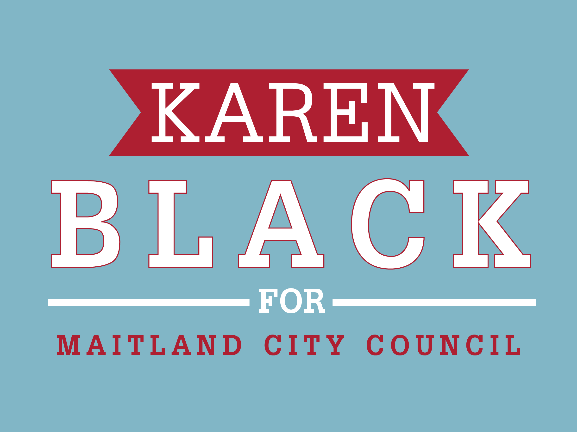 Karen Black Campaign Sign