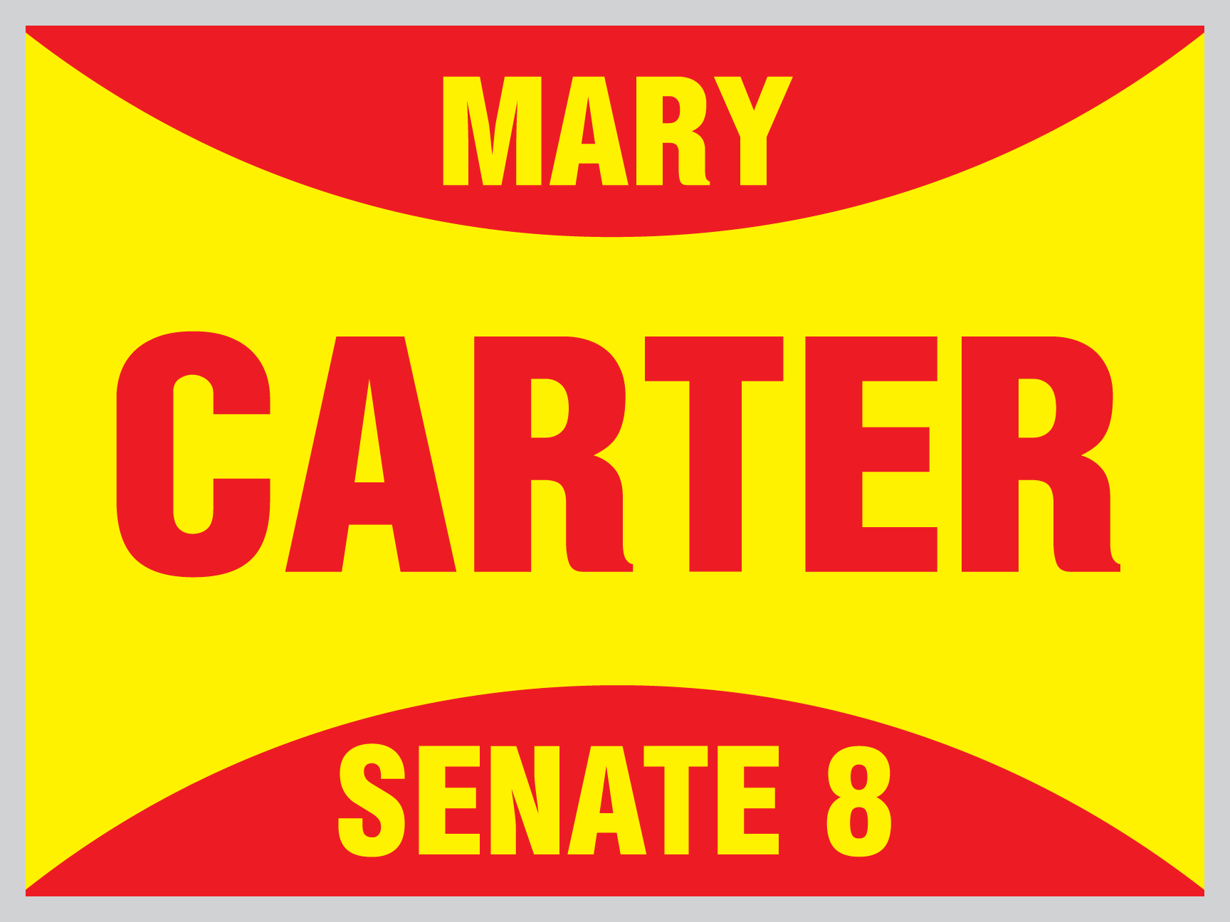 Mary Carter Yard Sign