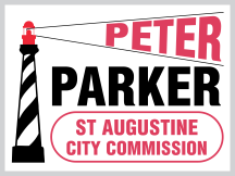 Peter Parker St Augustine Campaign Sign Design