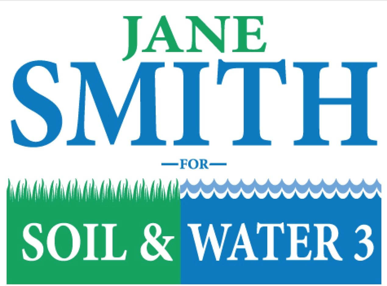 Soil And Water Campaign Sign Design