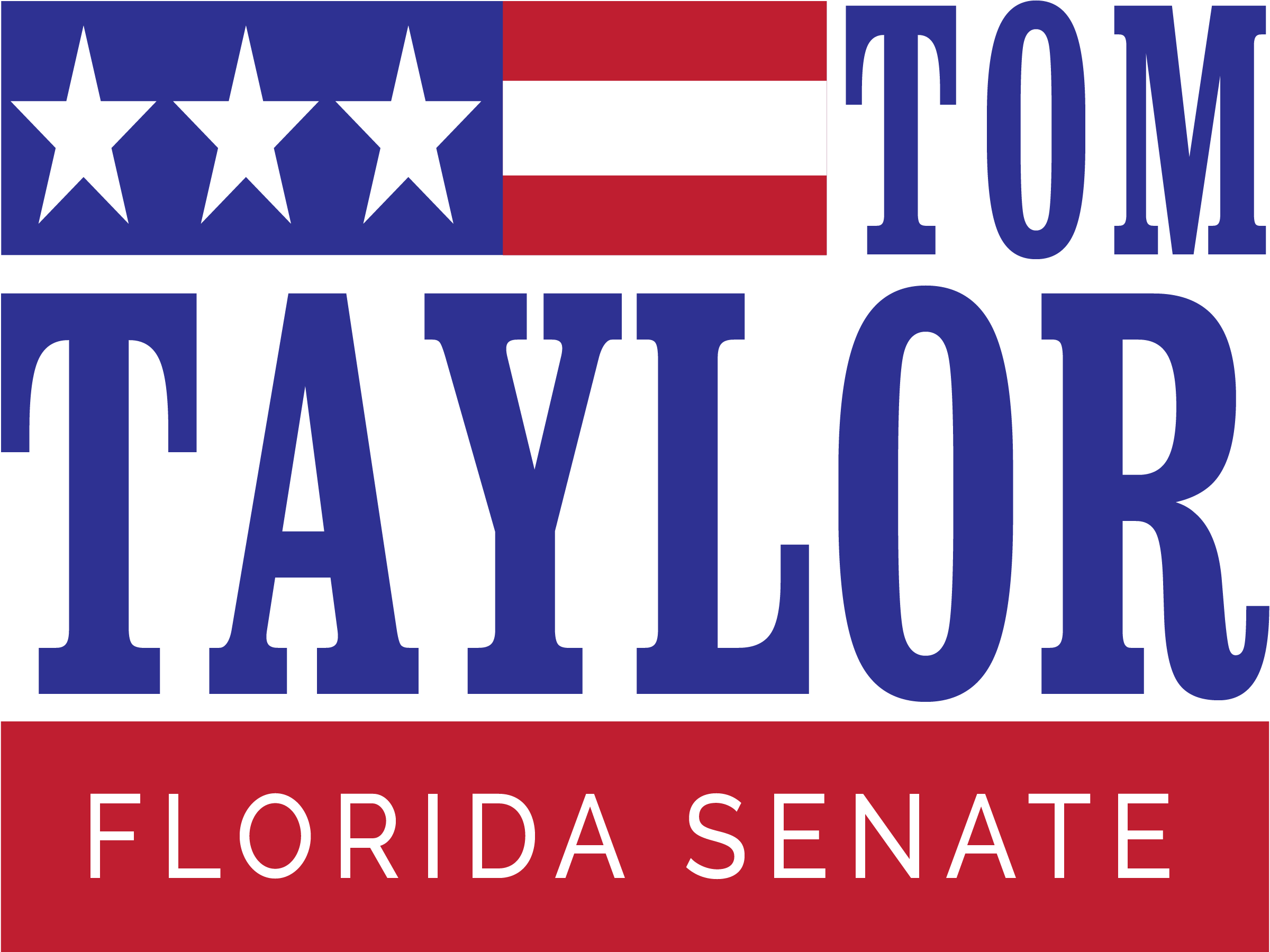 Tom Taylor For Florida Senate Campaign Sign