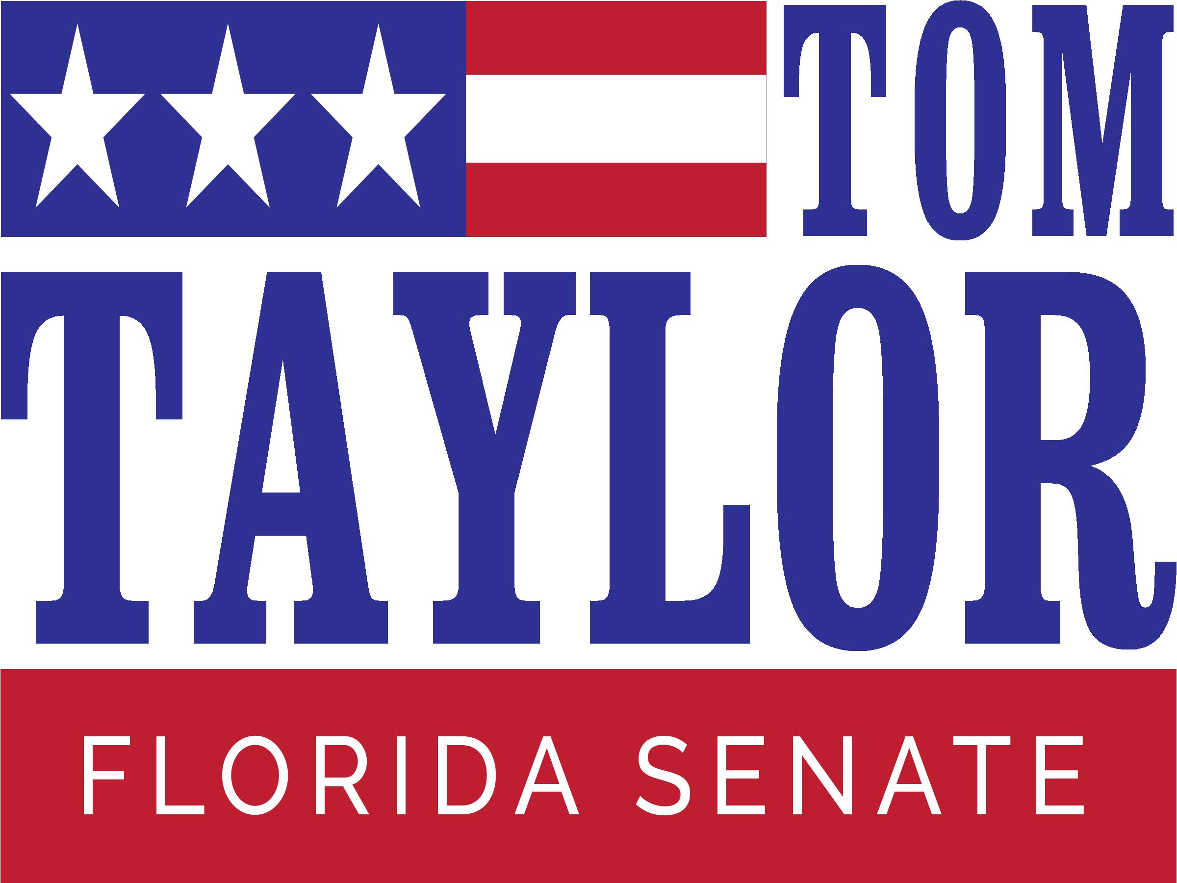 Tom Taylor For Florida Senate Campaign Sign