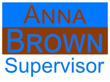Supervisor Brown Sign