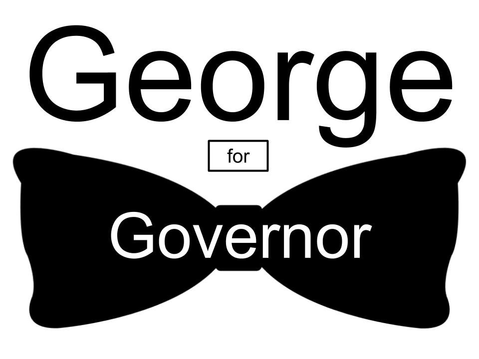 George For Governor Sign Logo