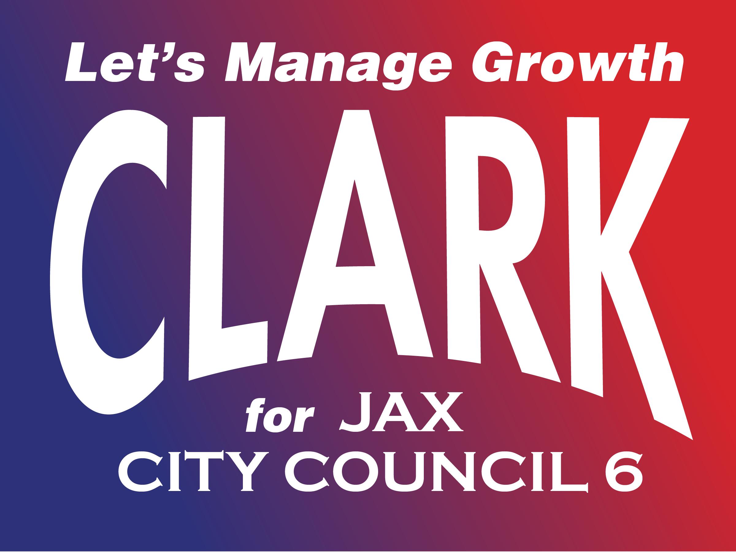 Clark Campaign Sign
