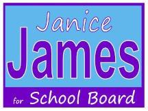 James School Board Yard Sign