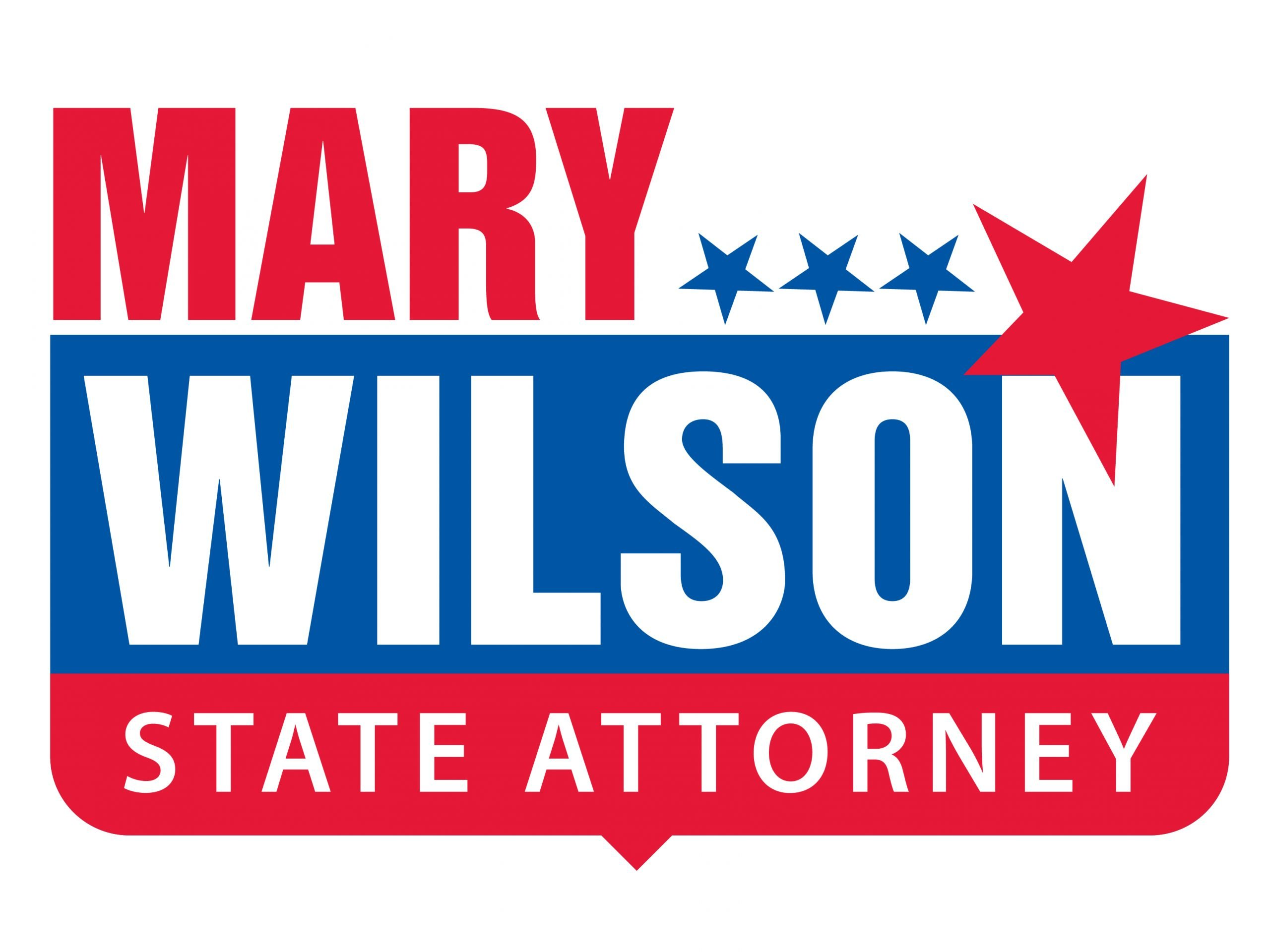 Mary Wilson State Attorney Sign