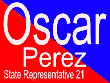 Oscar Perez Campaign Sign State Rep