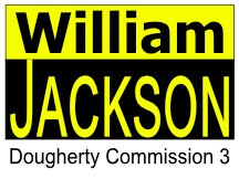 William Jackson Campaign Sign