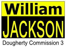 William Jackson Campaign Sign