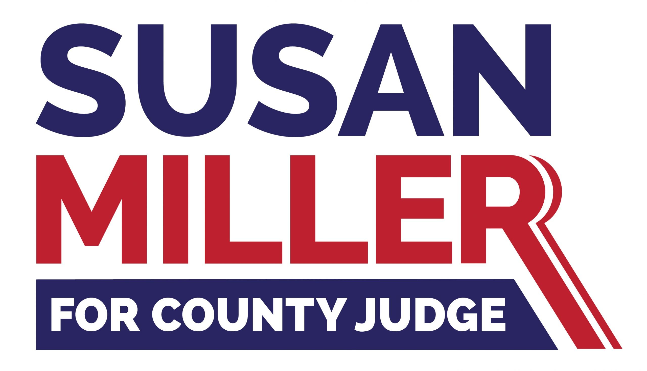 Susan Miller For Judge Yard Sign