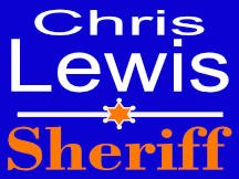 Chris Lewis Sheriff Yard Sign