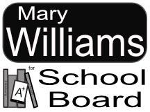 Mary Williams School Board Sign