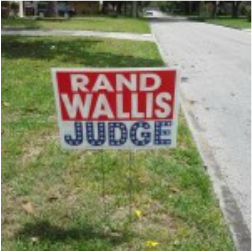 Rand Wallis judge campaign sign