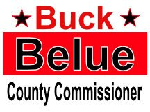 Buck Belue County Commission Yard Sign