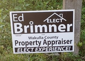 Brimner for Wakulla Property Appraiser campaign yard sign