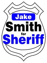 Smith For Sheriff Yard Sign