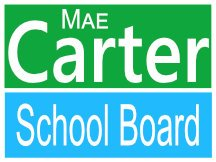 Carter For School Board Campaign Sign