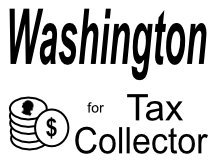Washington For Tax Collector Logo Sign