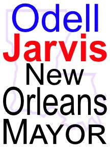 New Orleans Mayor Campaign Sign