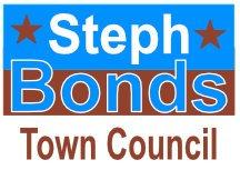 Steph Bonds Town Council Sign