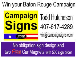 Baton Rouge Campaign Signs Printing