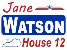Watson For Kentucky House Campaign Sign Idea