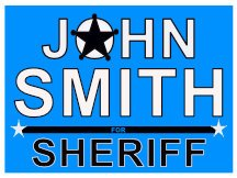Smith For Sheriff Campaign Sign