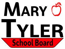 Mary Tyler For School Board Campaign Sign