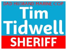 Tim Tidwell For Sheriff Sign Logo