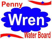 Penny Wren For Water Board Yard Sign Idea