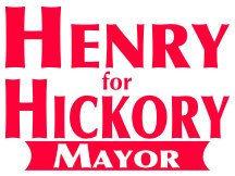 Hickory Mayor Campaign Sign