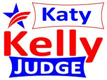 Kelly For Judge Yard Sign