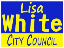 Lisa White For City Council Campaign Sign And Logo