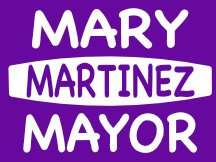 Marty Martinez For Mayor Campaign Sign Logo Idea