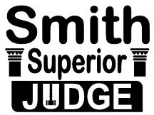 Campaign Yard Sign For Smith For Judge