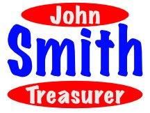 John Smith For Treasurer Campaign Logo Yard Sign