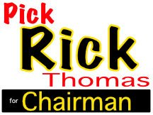 Rich Thomas Chairman Campaign Sign