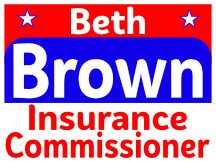 Insurance Commissioner Sign Idea