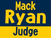 Mack Ryan For Judge Michican Blue Campaign Sign Design