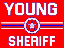 Young Sheriff Campaign Sign
