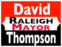 David Thompson For Raleigh Mayor Sign