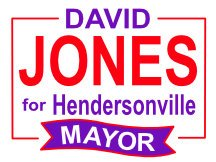 Henersonville Mayor Campaign Sign Idea