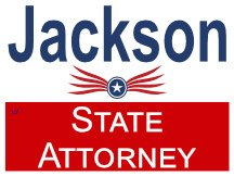 State Attorney Campaign Sign For Jackson