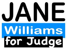 Jane For Judge Yard Sign