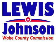 Lewis Johns For Wake County NC Campaign Sign