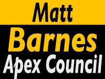 Matt Barnes For Apex City Council Campaign Sign