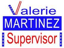 Valerie Martinez For Supervisor Campaign Sign
