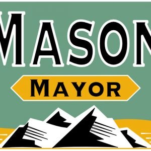 Mason For Mayor Campaign Sign Design Mountain