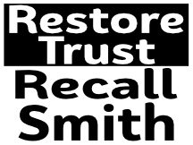 Recall Smith Campaign Yard Sign